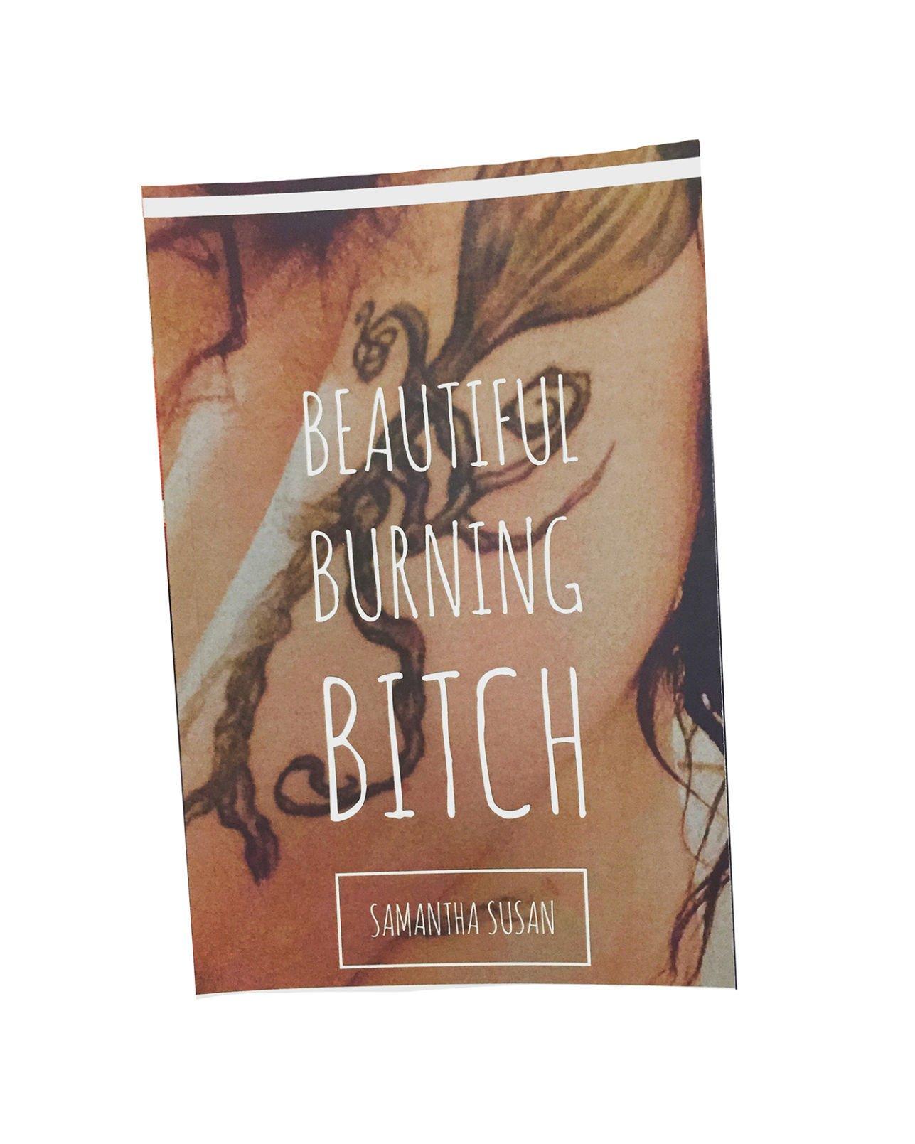 Beautiful Burning Bitch Local author pens book