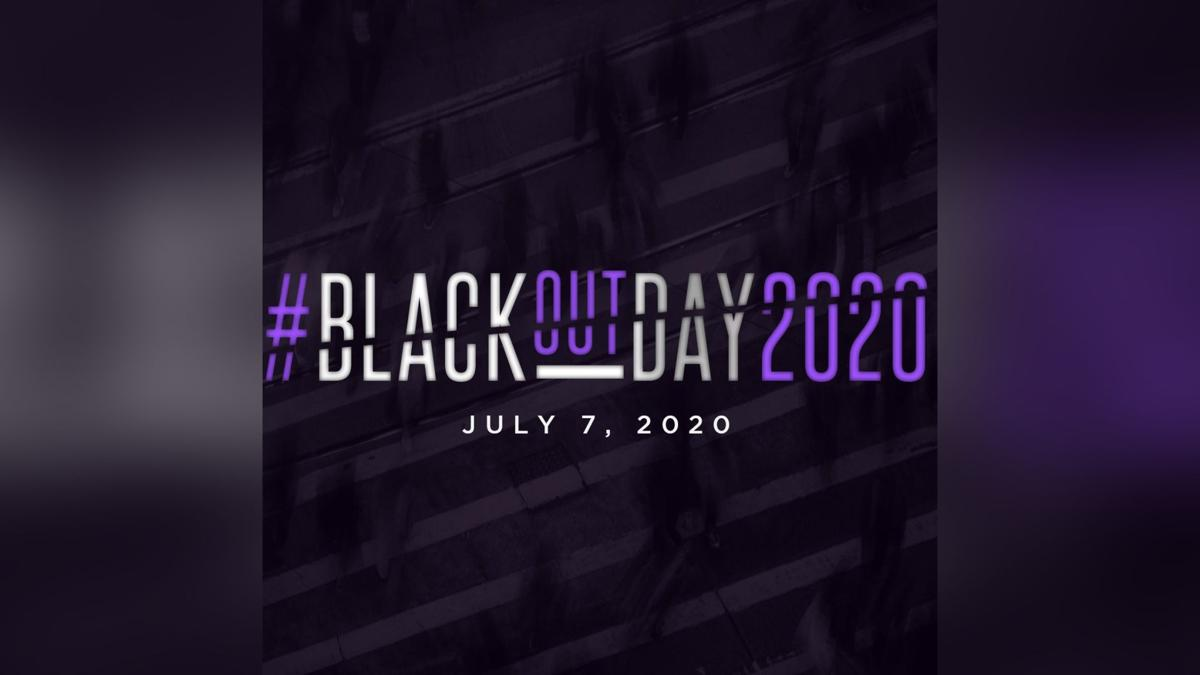 #BlackoutDay2020 is today. Here's what you need to know