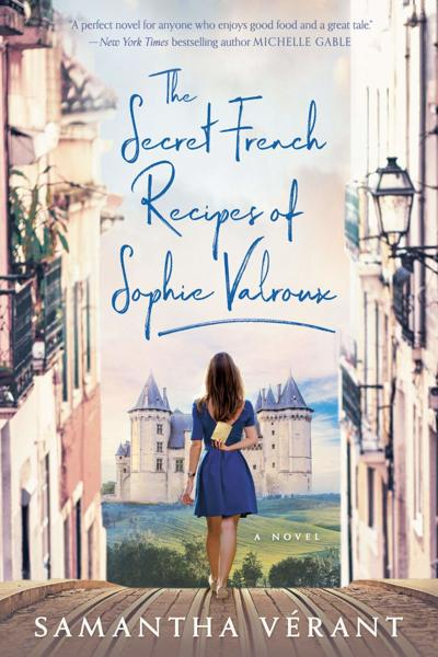 The Secret French Recipes of Sophie Valroux