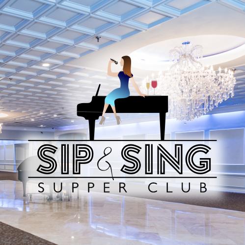 Sip & Sing Supper Club