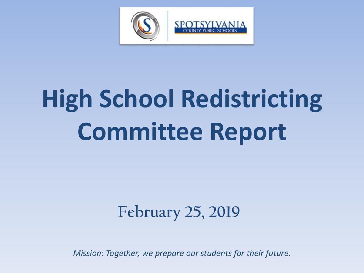 Spotsylvania County High School Redistricting Committee Report