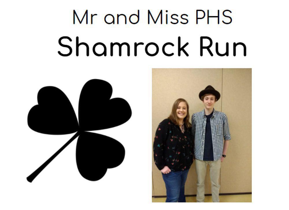 Mr. and Miss PHS Shamrock Run