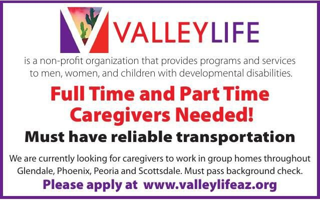 Valley Life Caregivers Needed