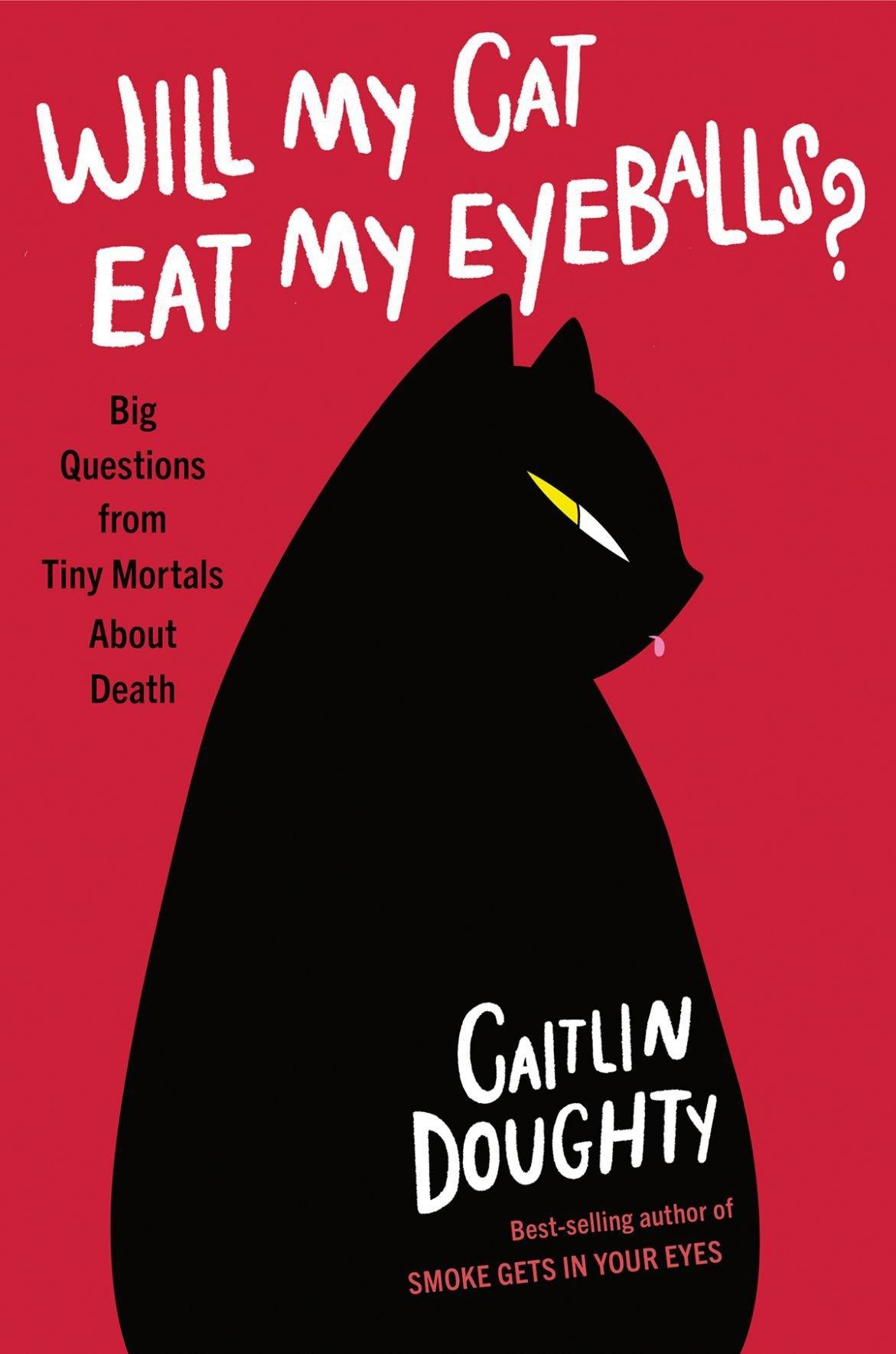 'Will My Cat Eat My Eyeballs?'