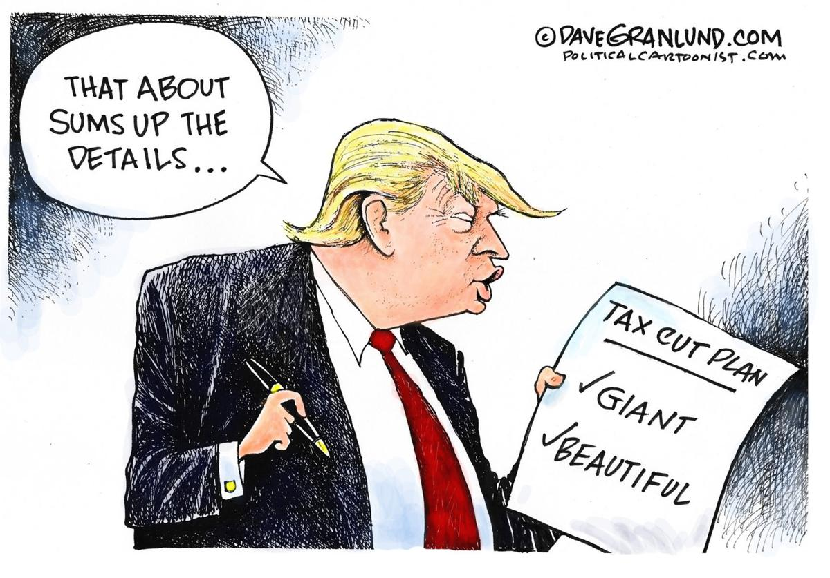 Trump and Tax plan details by Dave Granlund, Politicalcartoons.com