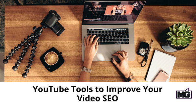 YouTube Tools improve video SEO