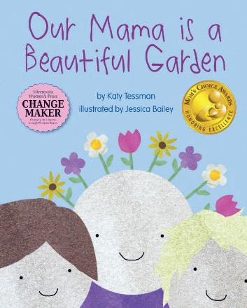 'Our Mama is a Beautiful Garden'