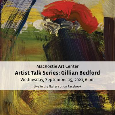 MAC to host Artist Talk with Gillian Bedford