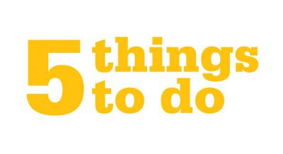 5 Things To Do
