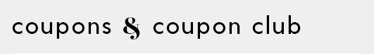 Coupons & Coupon Club