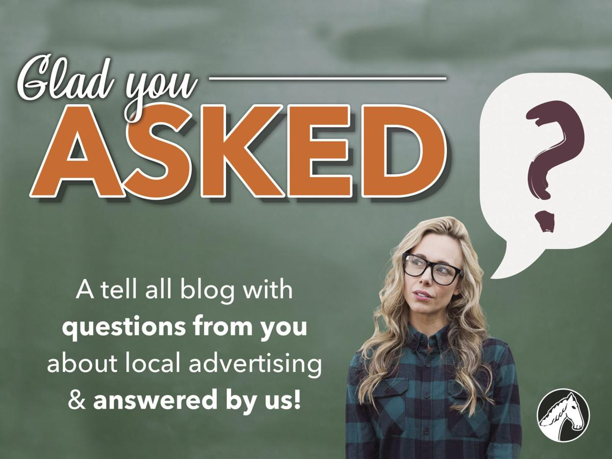 Our Glad you Asked Blog