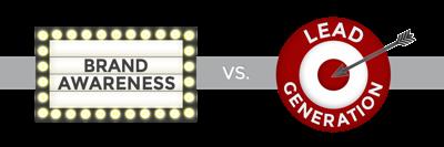 Awareness vs. Lead Generation - Where should I focus my efforts?