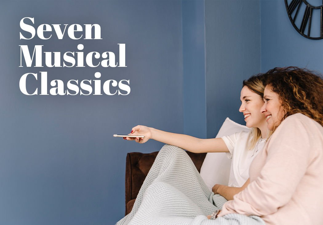 SEVEN CHEERFUL, MUSICAL CLASSICS FOR STAYING HOME!