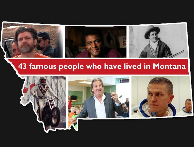 43 famous people who have lived in Montana