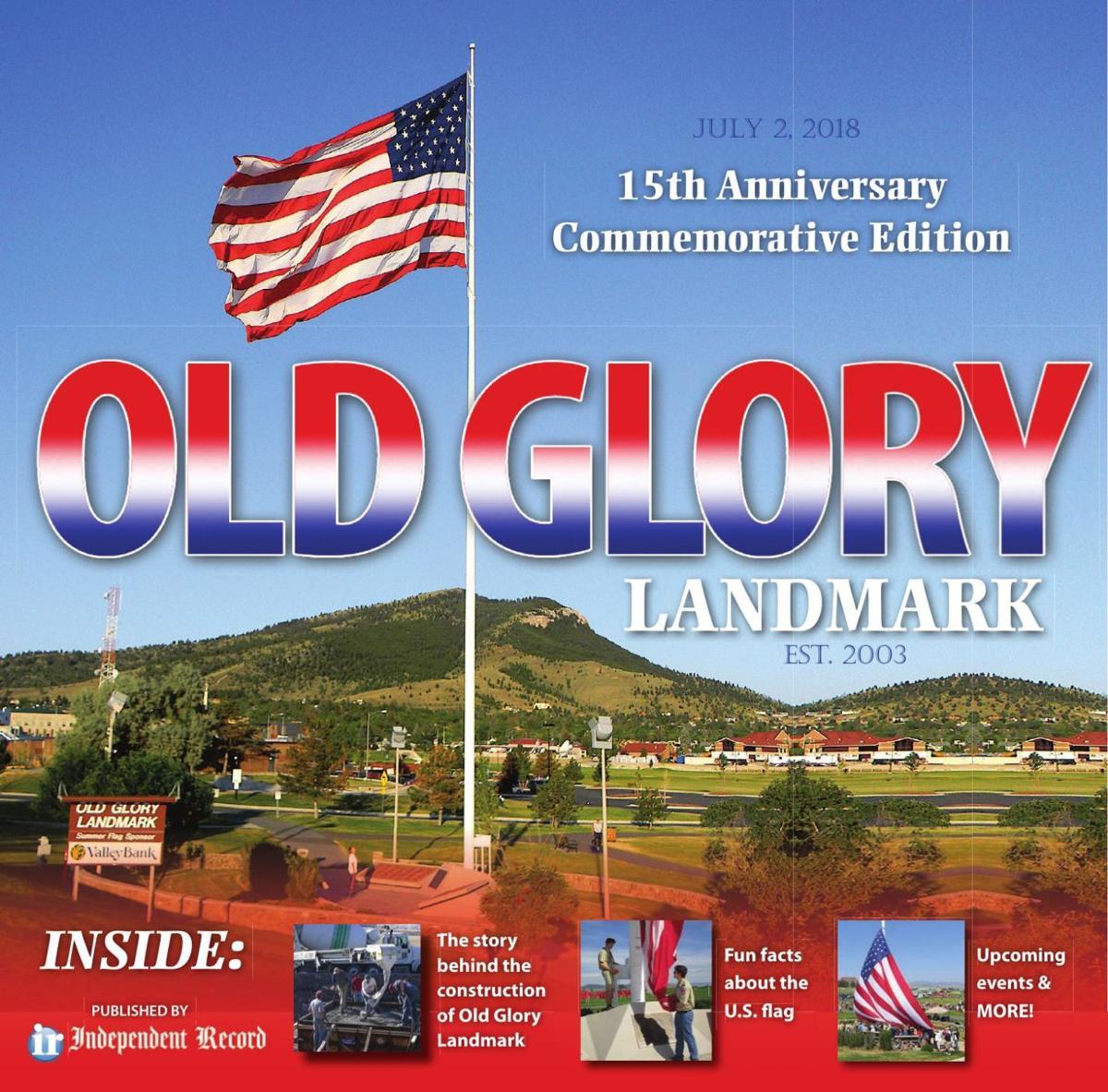 Old Glory Landmark 15th Anniversary Commemorative Edition - July 2, 2018