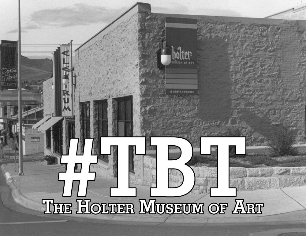 #TBT: The Holter Museum of Art as she was in the late 80s and early 90s