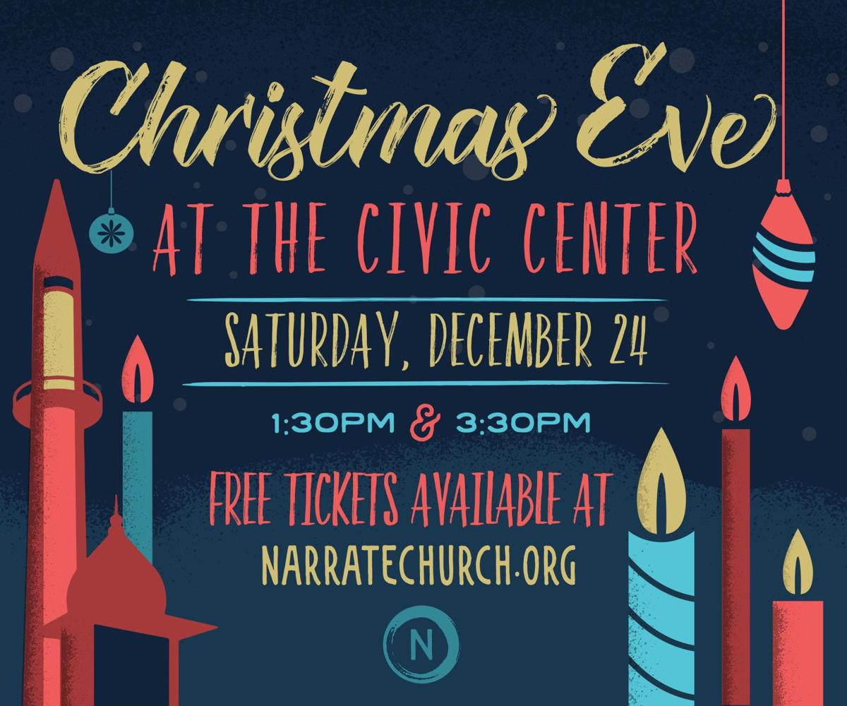 Narrate Church Christmas Eve at the Civic Center
