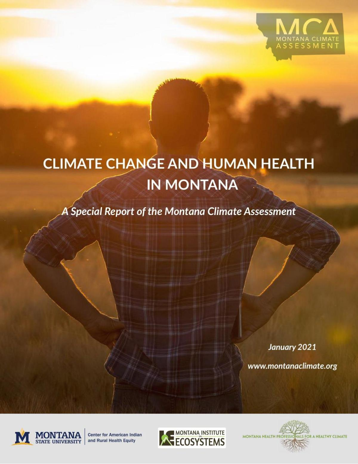 CLIMATE CHANGE AND HUMAN HEALTH IN MONTANA