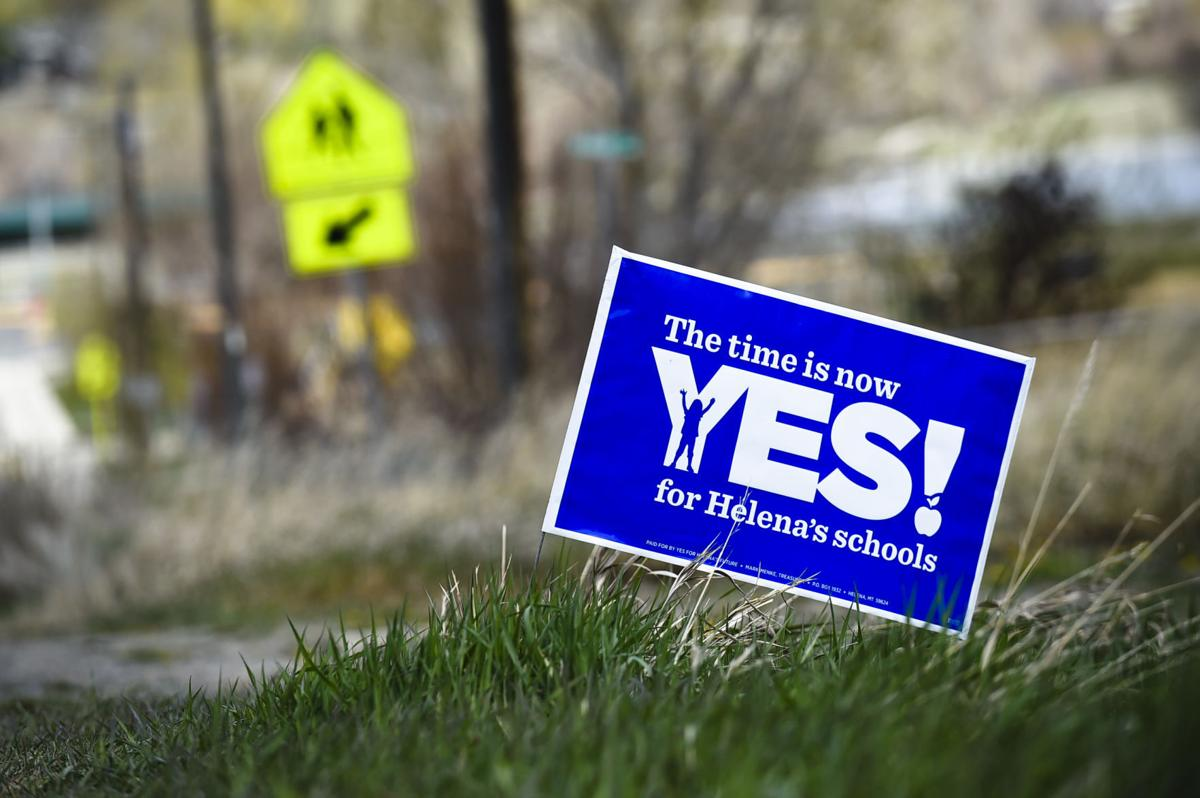 A yard sign advocating for the Helena Public Schoolsbond vote May 2nd.