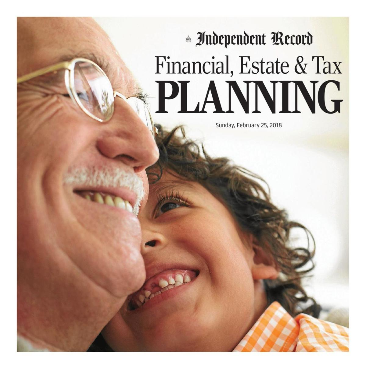 Financial, Estate & Tax Planning - February 25, 2018