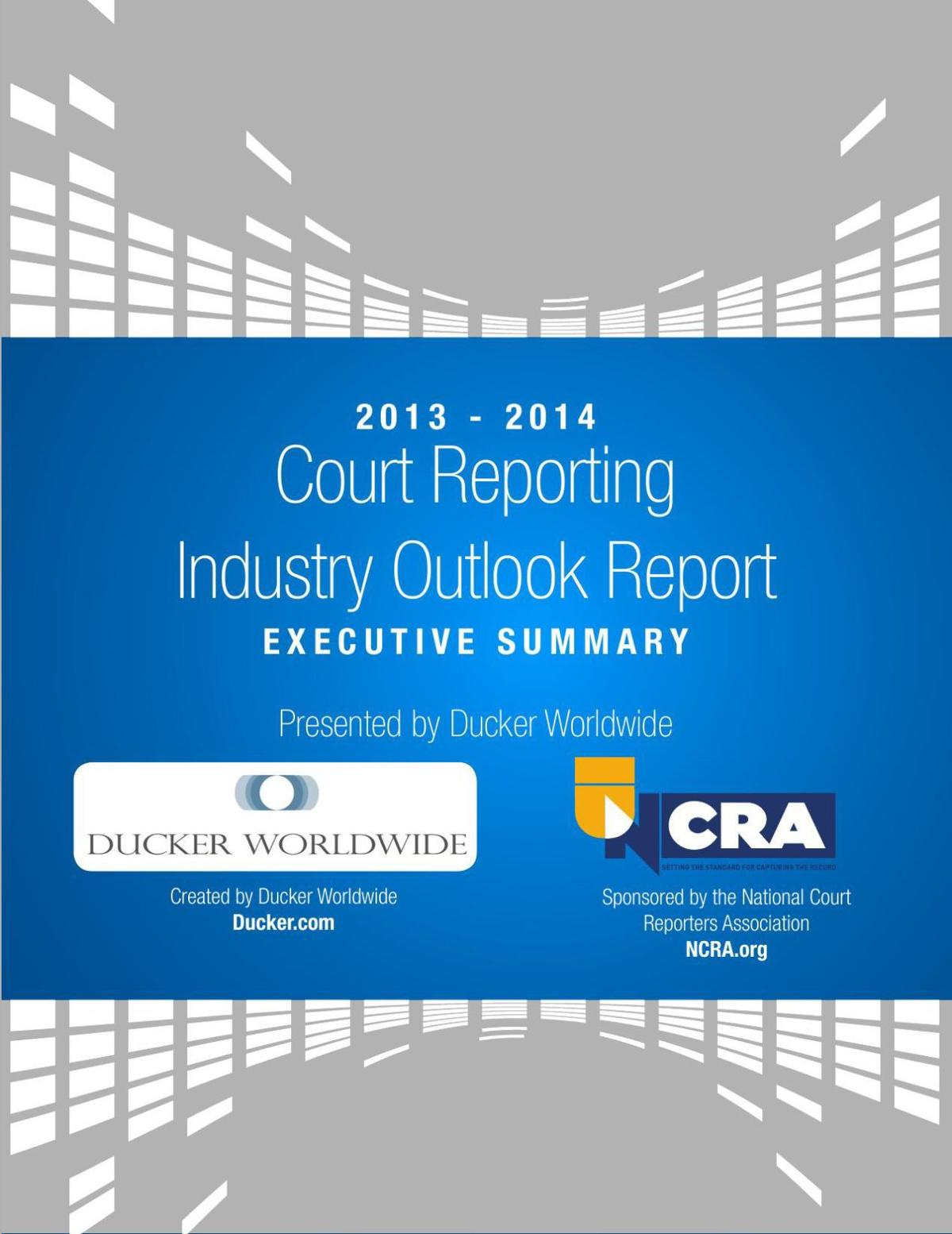2013-14 National Court Reporters Association Outlook Report