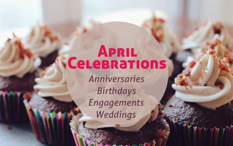 April Celebrations