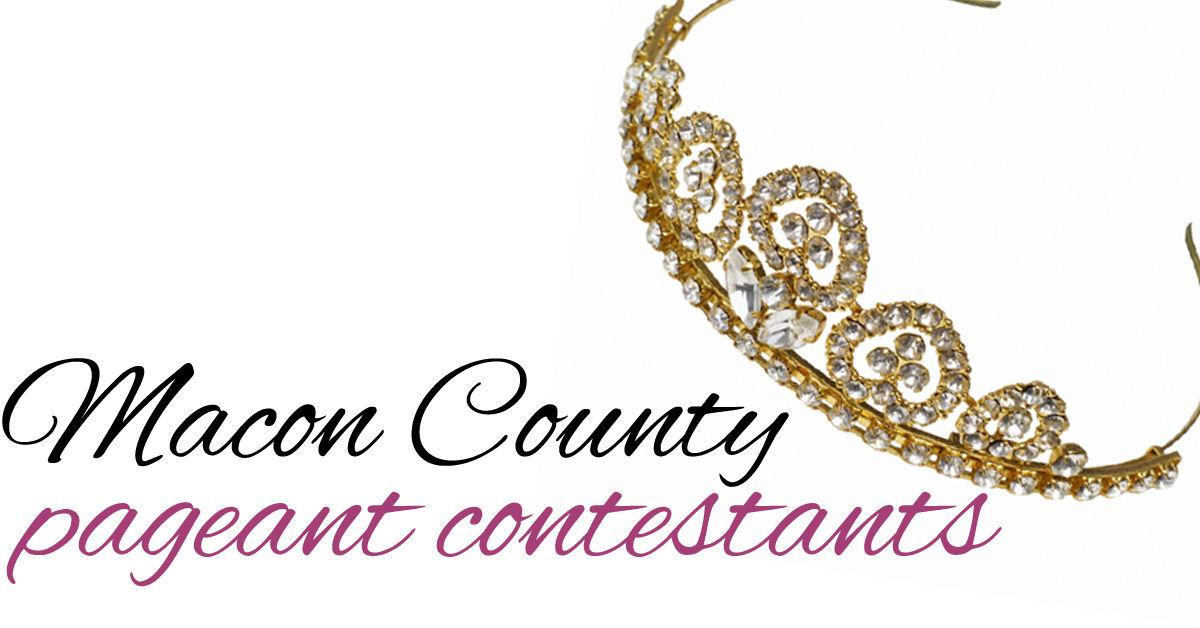 Miss Macon County Pageant contestants