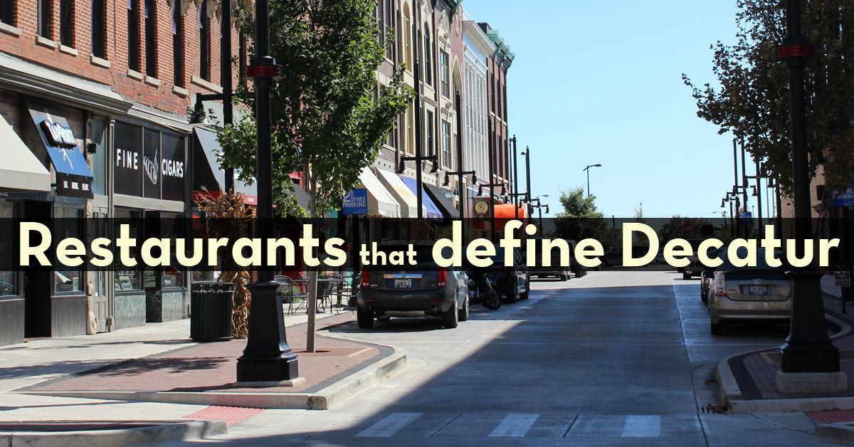 10, no 15, restaurants that define Decatur