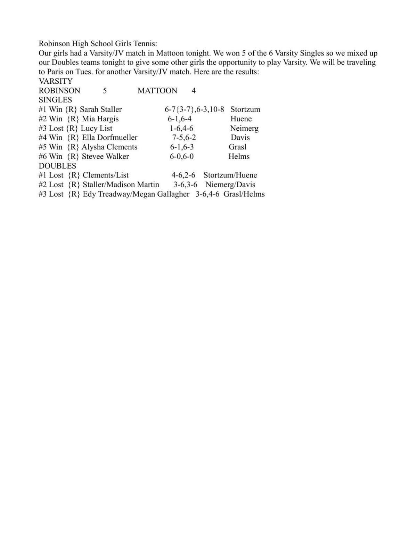 Girls Tennis from Monday: Robinson 5, Mattoon 4