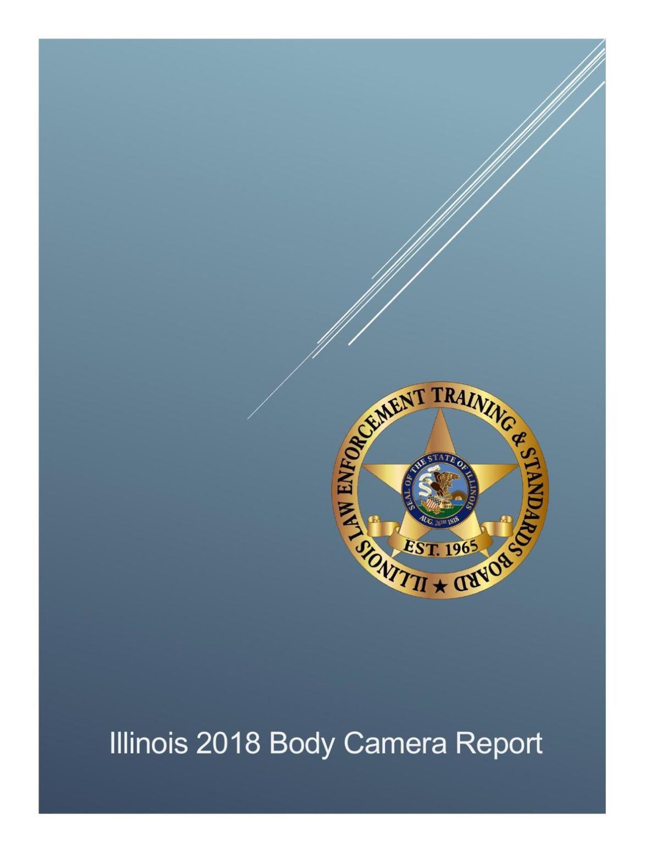 Illinois 2018 Body Camera Report