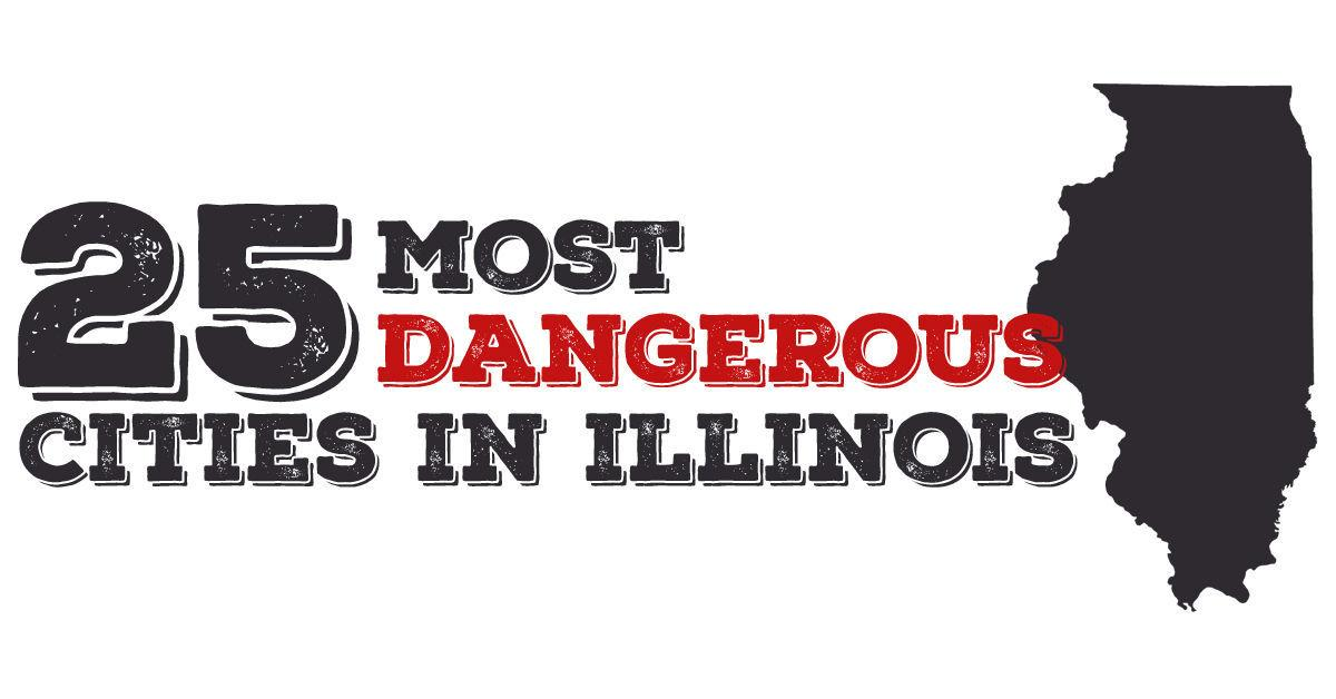 25 most dangerous cities in Illinois