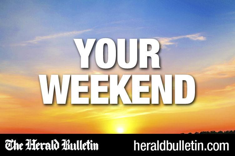 Your Weekend: Aug. 5-6