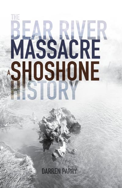 Bear River Massacre book