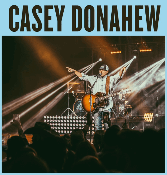O'NEILL SUMMERFEST ANNOUNCES CASEY DONAHEW IN CONCERT, SATURDAY, JULY 18TH, O'NEILL, NEBRASKA