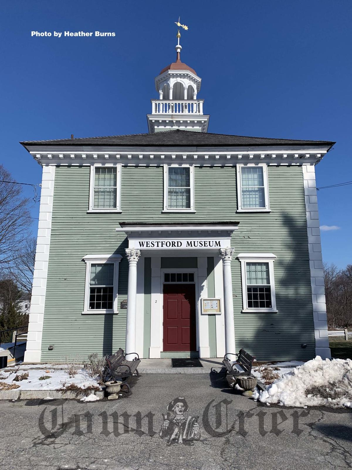 The Westford Historical Society and Museum