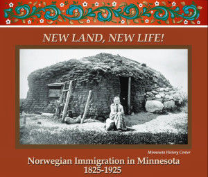 New Land New Life Norwegian Immigrants In Minnesota Exhibit Local News Hometownsource Com
