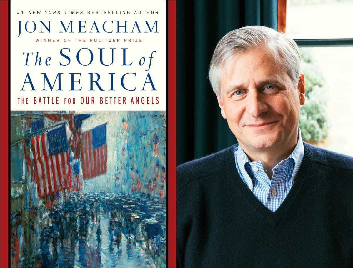 "Jon Meacham, author of ""Soul of America"""