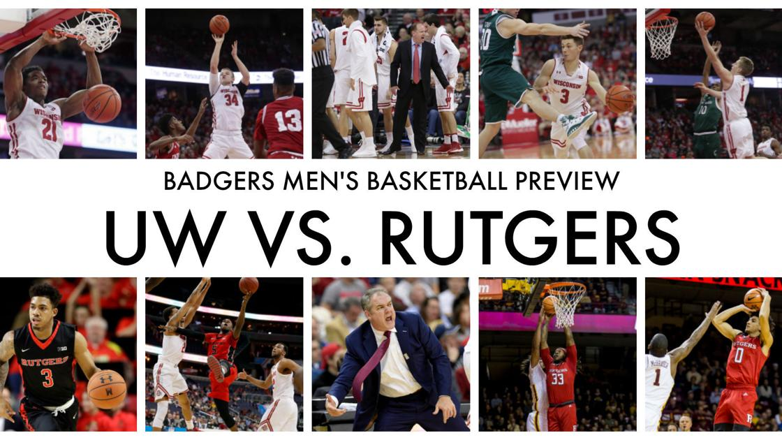 Badgers men's basketball preview: Wisconsin vs. Rutgers ...