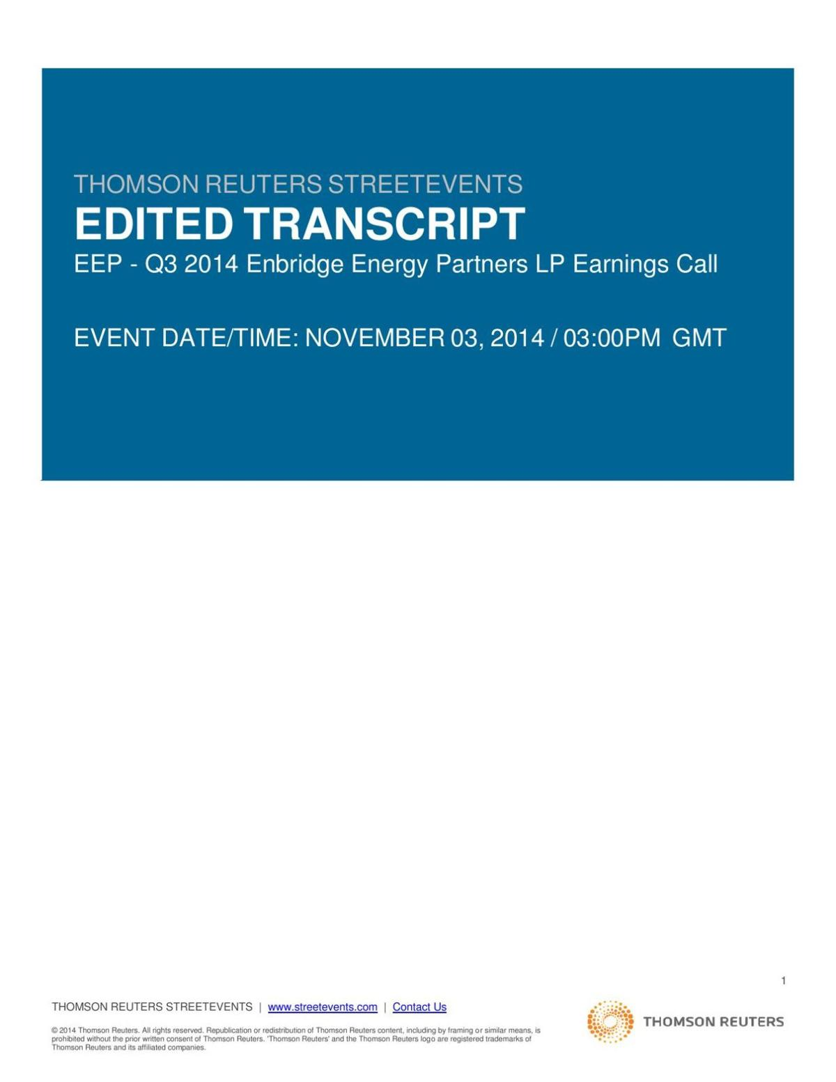 11/3/14 Enbridge earnings call (page 15 statement on spill insurance)