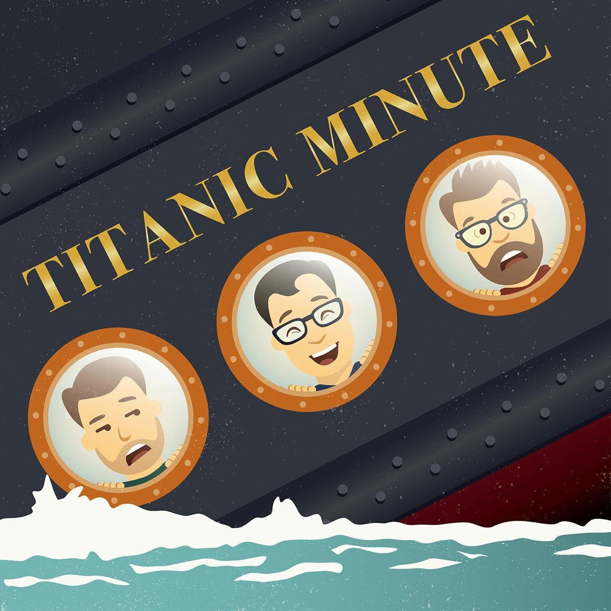Titanic Minute