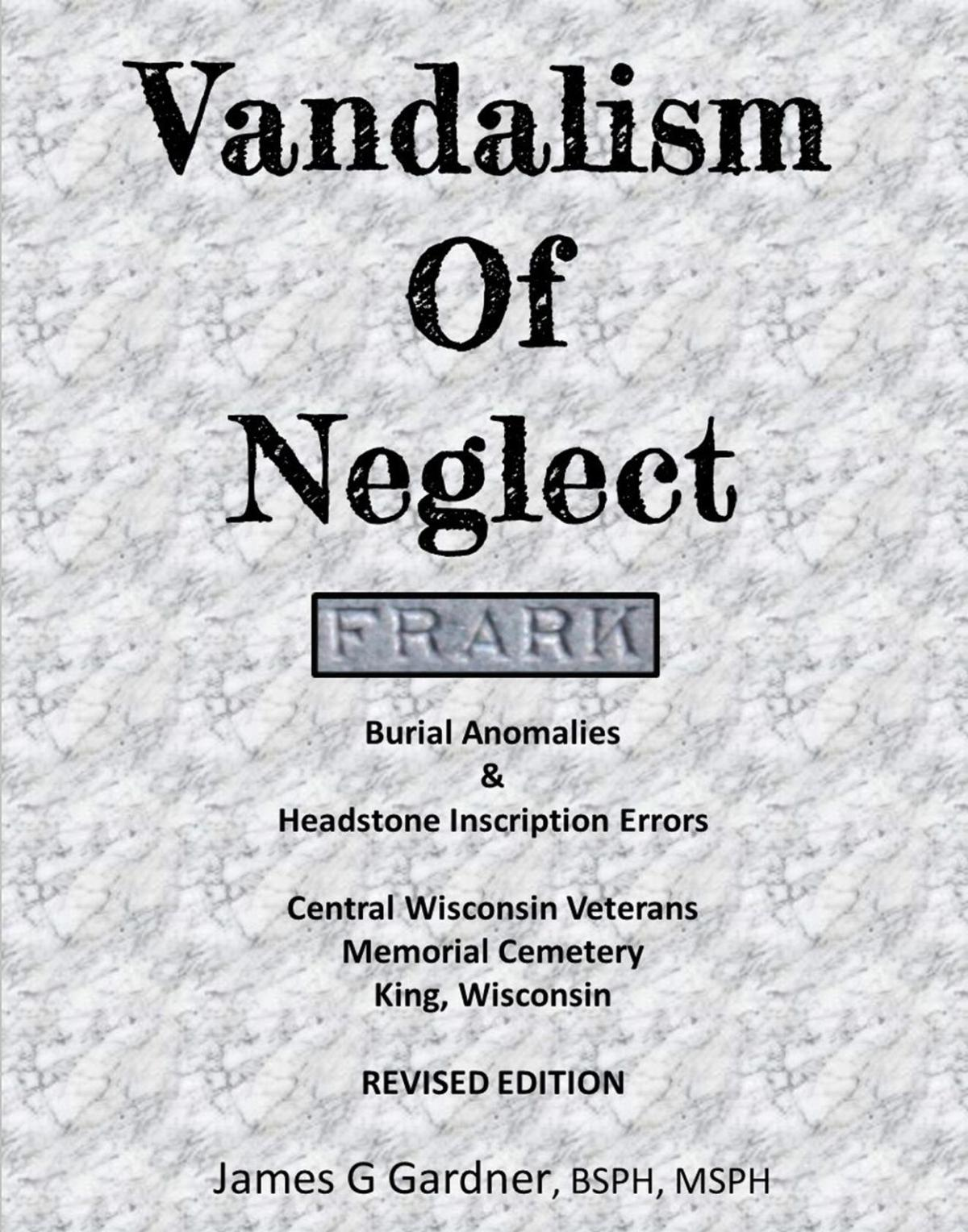 Vandalism of Neglect