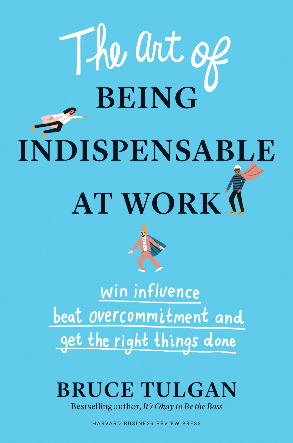 'The Art of Being Indispensable at Work' cover