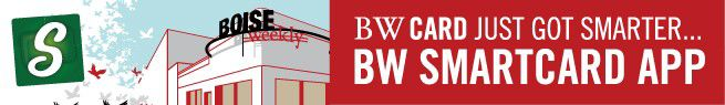 Boise Weekly card just got smarter. BW Smartcard App