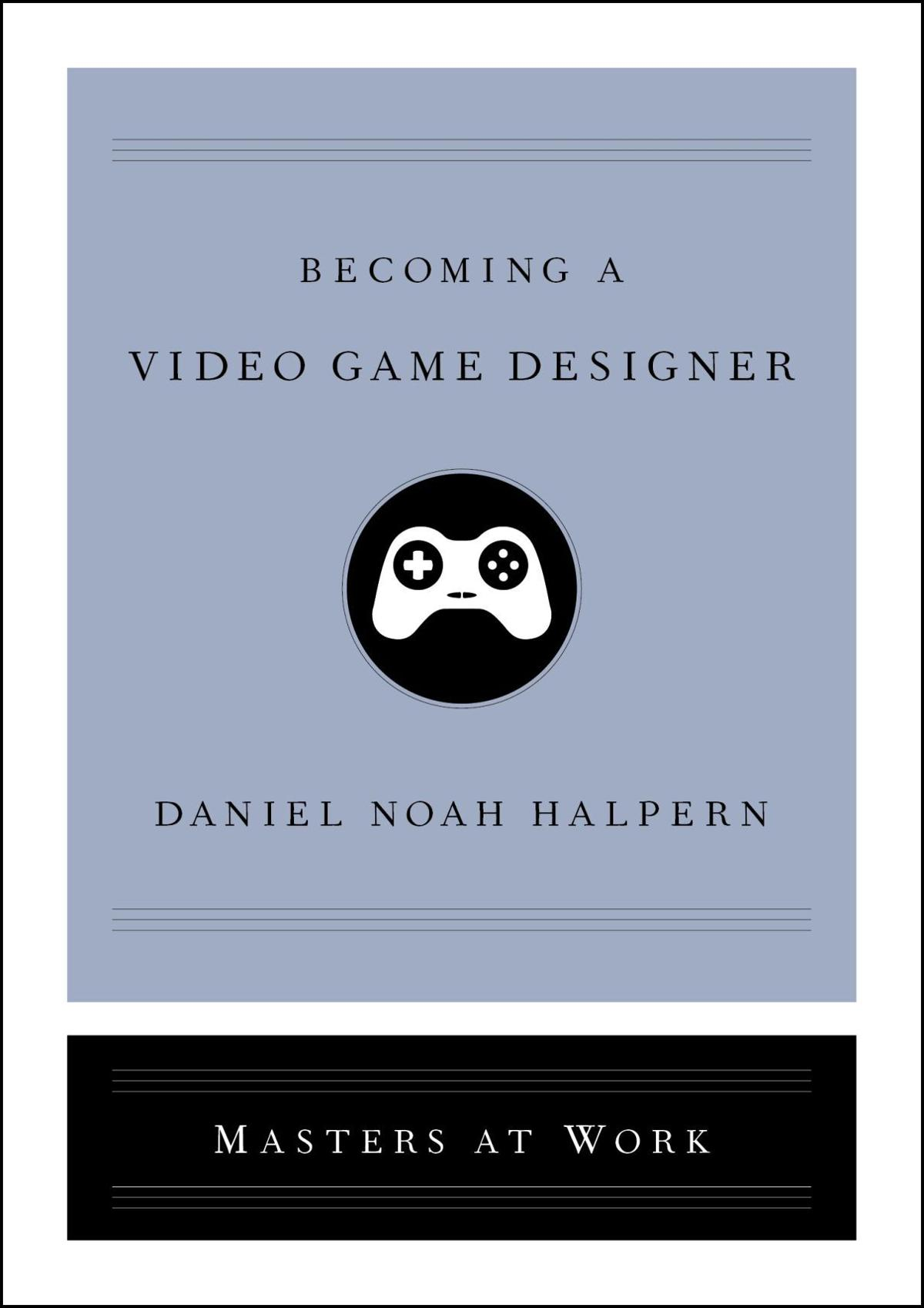 'Becoming a Video Game Designer' cover