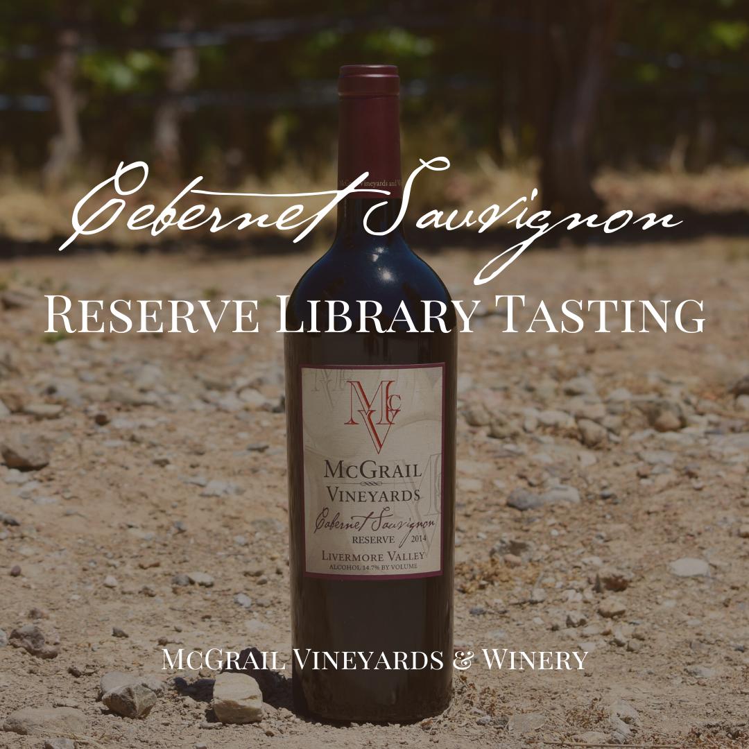 McGrail Cabernet Reserve Library Tasting