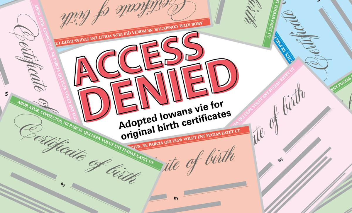Iowa Adoptees Seek Access To Birth Certificates News