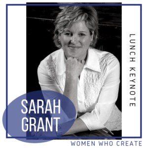 women who create conference - sarah grant