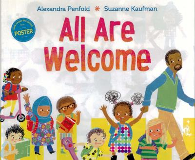 "The cover of ""All Are Welcome,"" which will be given to all kids at the new child care center at Tompkins Cortland Community College."