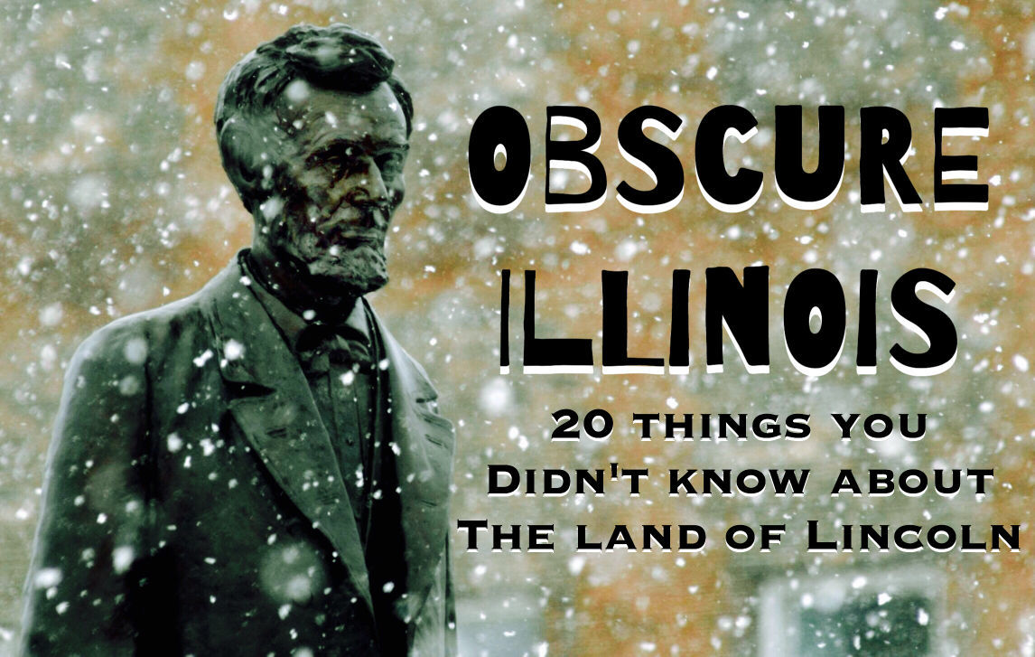 Obscure Illinois