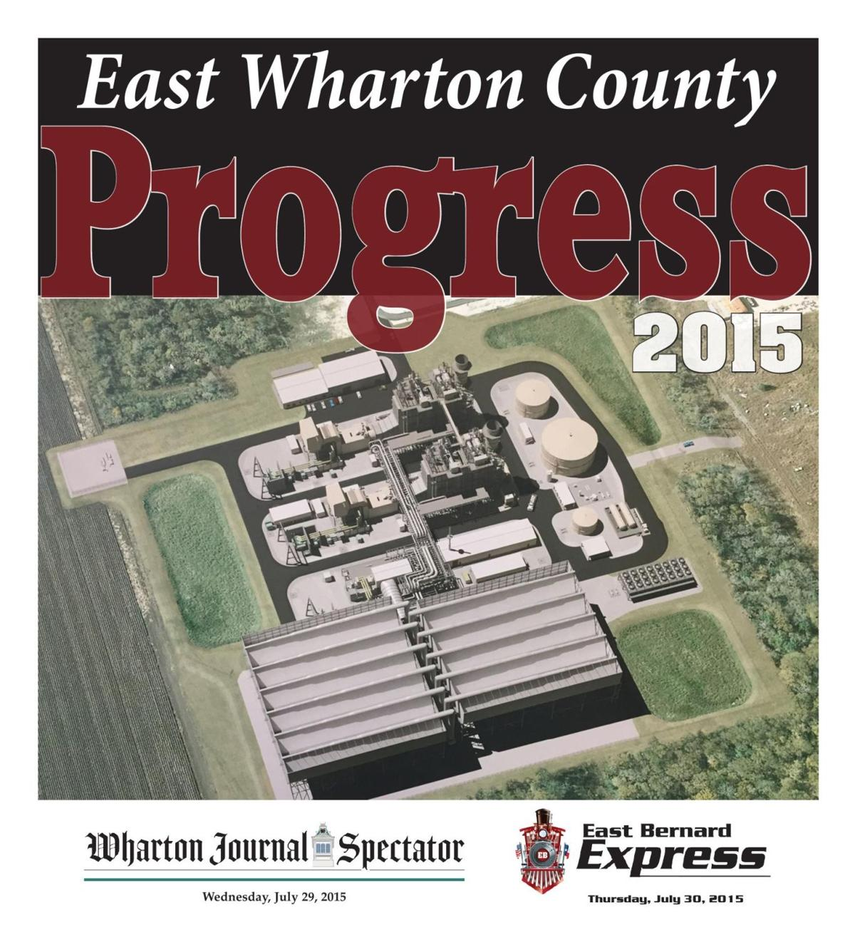 2015 East Wharton County Progress